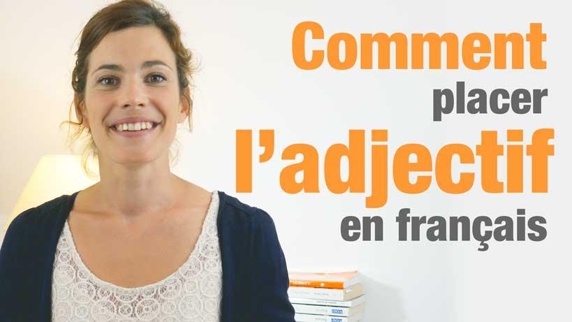 La place des adjectifs en français
