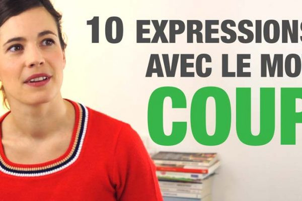 10 expressions avec coup
