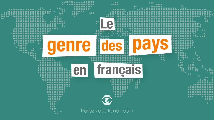 Le genre des pays en français