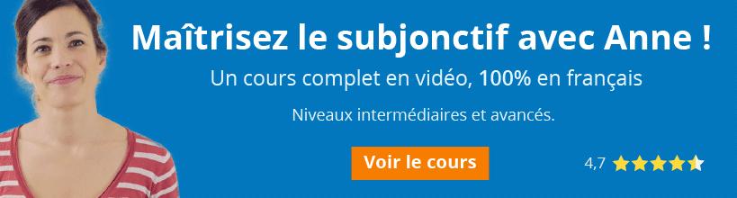 Cours complet en vidéo sur le subjonctif