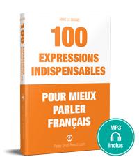 eBook 100 Expression françaises indispensables pour mieux parler français