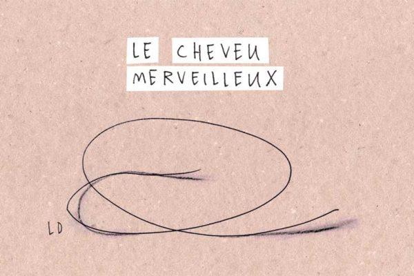 Le Cheveu Merveilleux - Histoire Audio