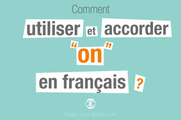 Le pronom on en français - Utilisations