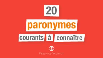 Paronymes courants en français