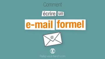 Comment écrire un email formel en français ?