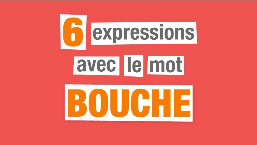 expressions françaises bouche