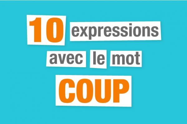 expressions françaises coup