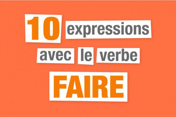 expressions françaises faire