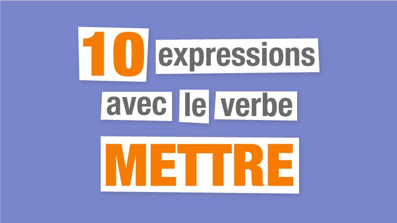 expressions françaises mettre