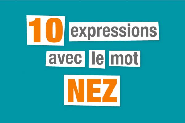 expressions françaises nez