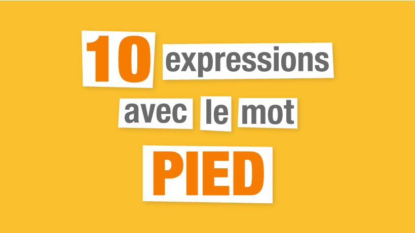 expressions françaises pied