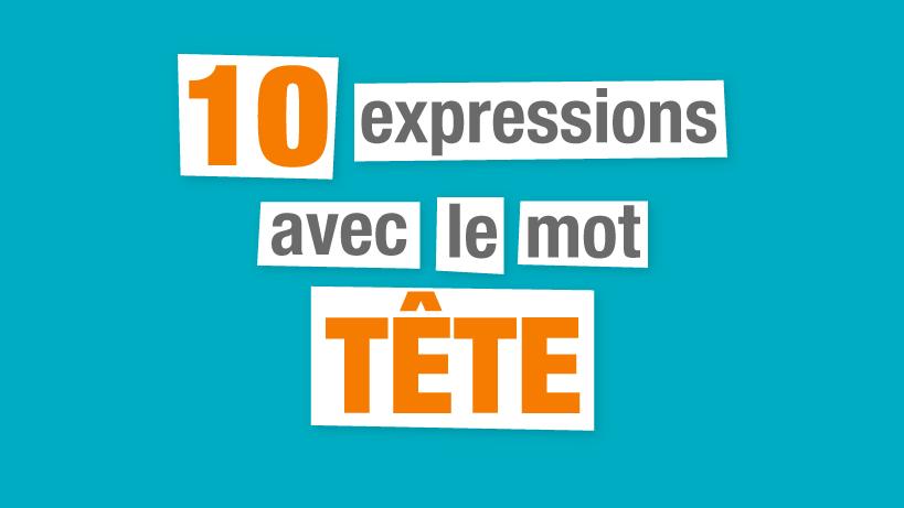 expressions françaises tête