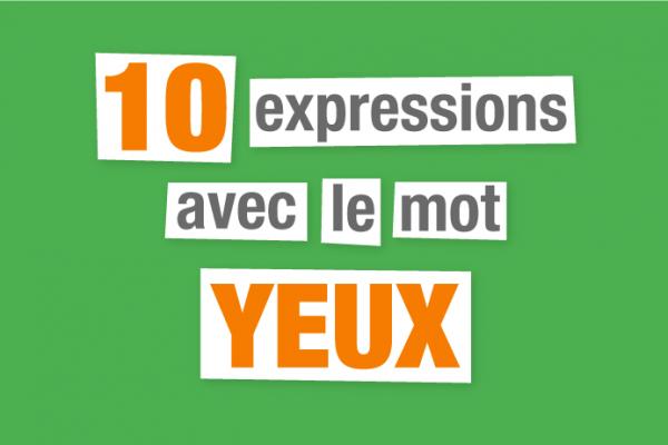 expressions françaises yeux