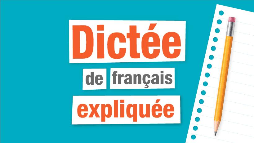 Dictee Saurez Vous Eviter Ces Pieges Parlez Vous French