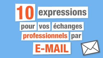 10 Expressions pour vos emails professionnels