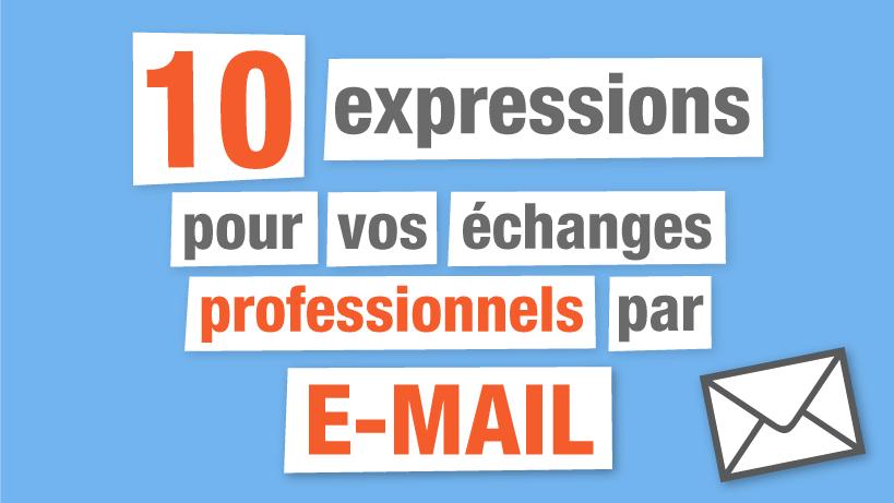 Expressions pour vos emails professionnels
