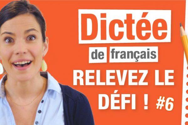 Dictée difficile en français