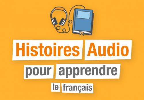 Cours de francais histoires audio