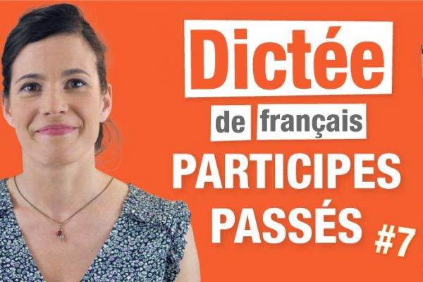 Dictée : accord des participes passés