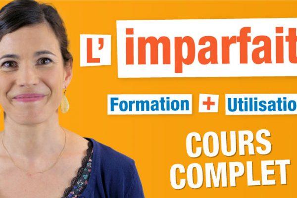 Imparfait Cours Complet Français